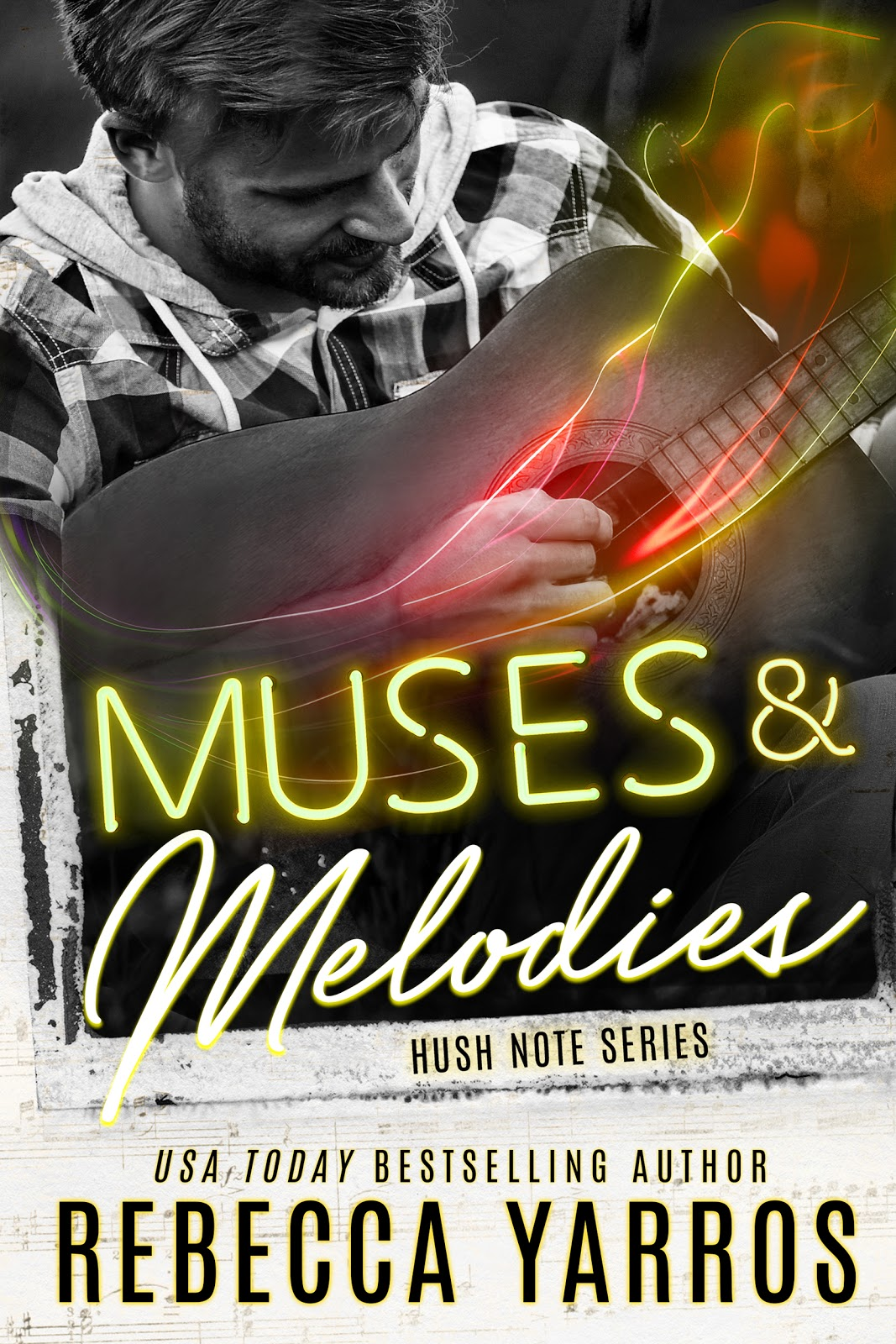 Muses & Melodies by Rebecca Yarros